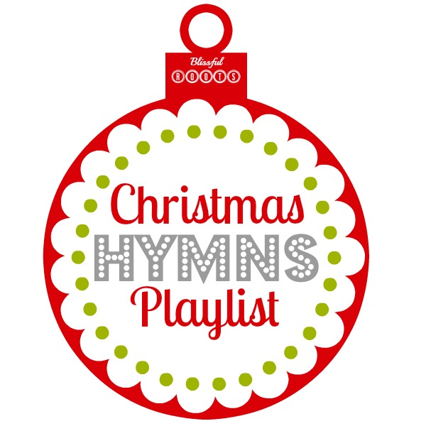 Christmas Hymns Playlist from Blissful Roots
