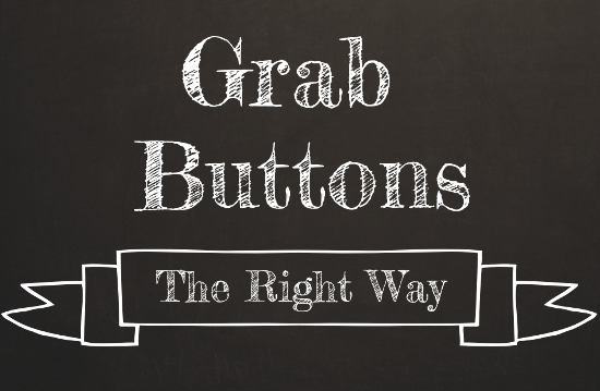 blog grab buttons, the right way