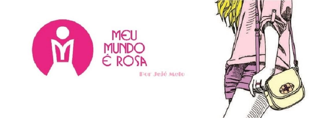 Meu Mundo é Rosa