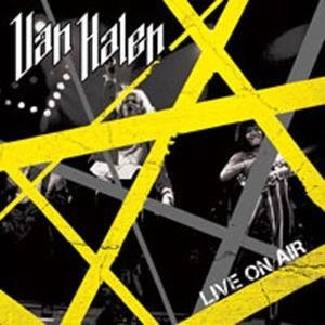 Van Halen - 'Live on Air' CD Review (Southworld)