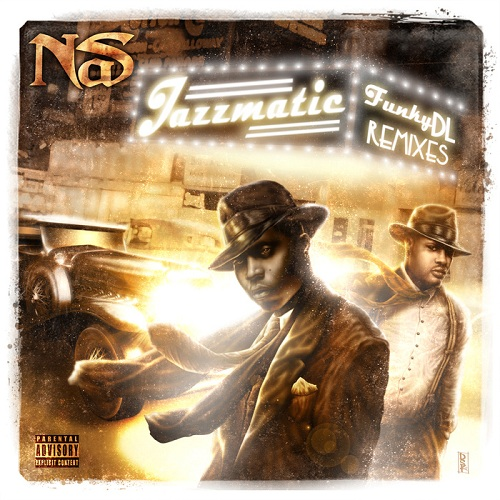 Funky DL – Jazzmatic (Nas Remixes) (WEB) (2013) (FLAC + 320 kbps)