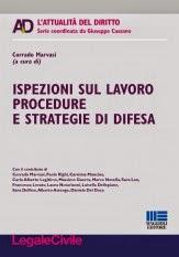 Ispezioni sul lavoro procedure e strategie di difesa