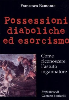 POSSESSIONI DIABOLICHE ED ESORCISMO
