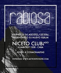 Rabiosa presenta su nuevo disco en NICETO CLUB Lado B, viernes 26 de agosto