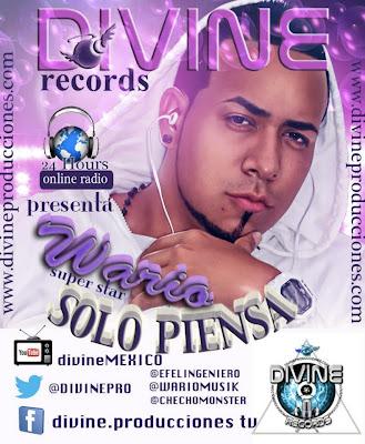 6 - Divine Records Presenta : Wario - Solo Piensa ( Prod By Checho Da Monster)