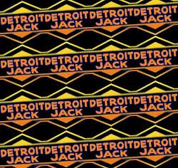 DETROIT JACK Blogspot