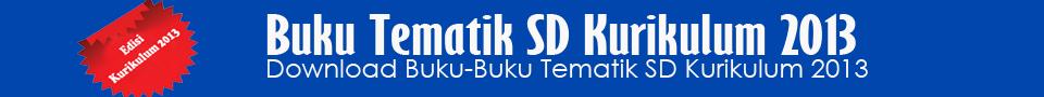 Buku Tematik SD Kurikulum 2013
