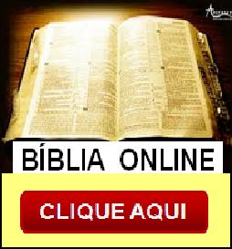 Clique abaixo pra fazer pesquisa Na Bíblia Sagrada: