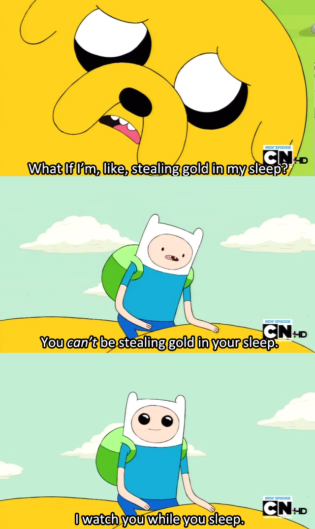 adventure time  I watch you when you sleep