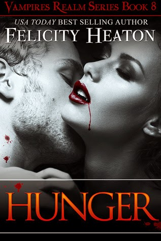 Hunger (Vampires Realm #8) by Felicity Heaton