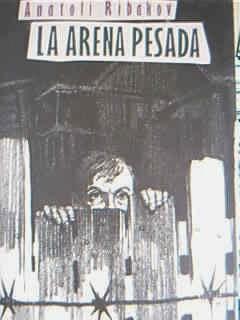 Anatoli Ribakov, Círculo de Lectores, novela