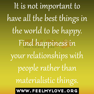 It is not important to have all the best things in the world to be happy.