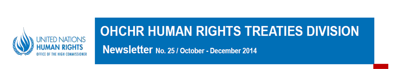 http://www.ohchr.org/EN/HRBodies/HRTD%20Newsletter/No.25,%20October-December%202014.pdf