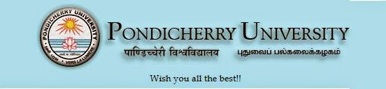 Pondicherry university M.Ed., MSPHE, MBBS, MBA Results 2014