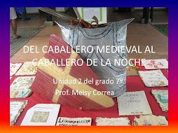 DEL CABALLERO MEDIEVAL AL CABALLERO DE LA NOCHE