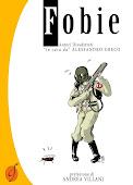 """Fobie: Autori Disadattati """"in cura da"""" Alessandro Greco"""""""
