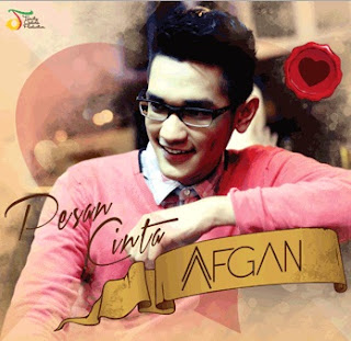 Download Lagu Afgan - Pesan Cinta Mp3