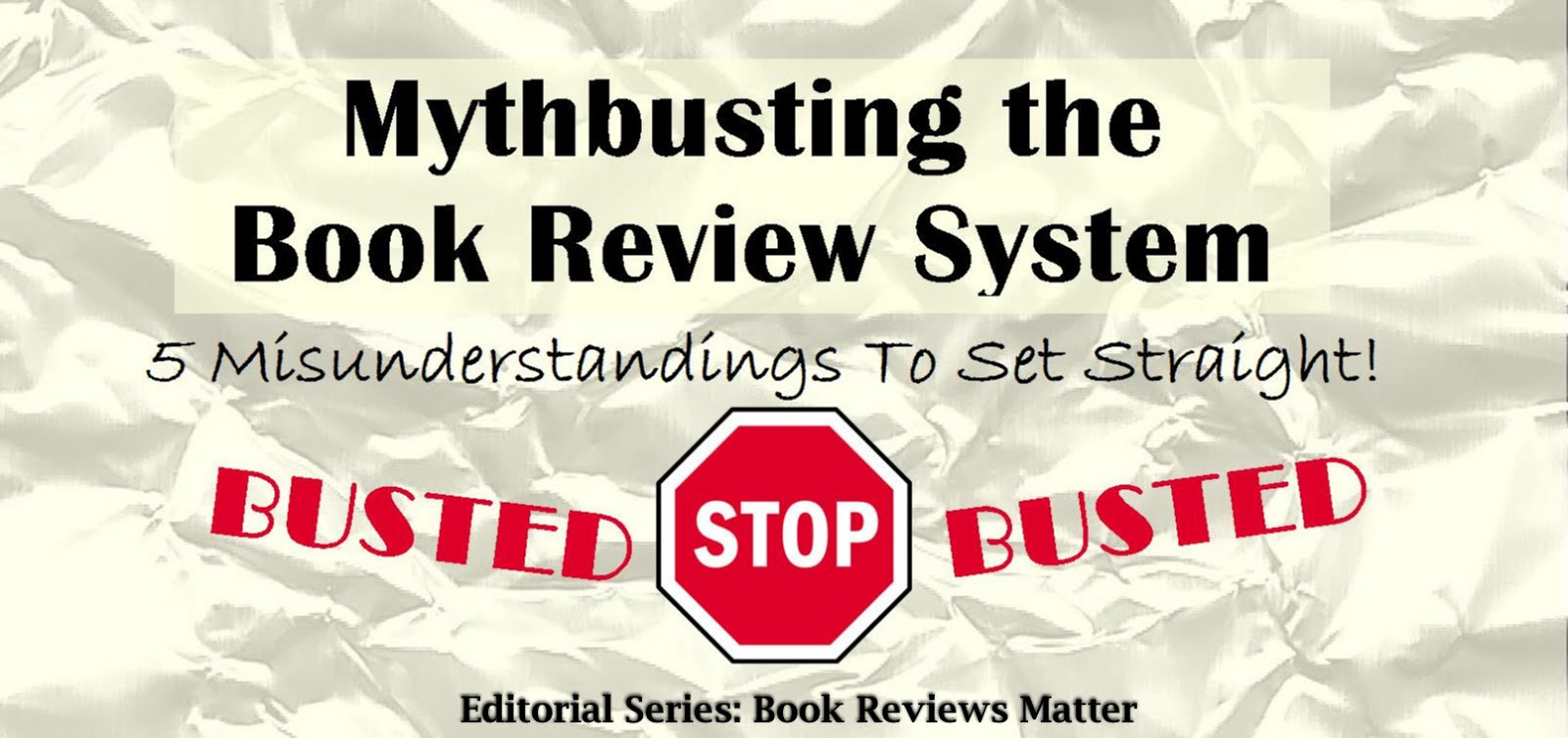 Mythbusting the Book Review System