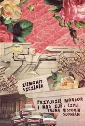 http://lubimyczytac.pl/ksiazka/173332/przyjdzie-mordor-i-nas-zje-czyli-tajna-historia-slowian