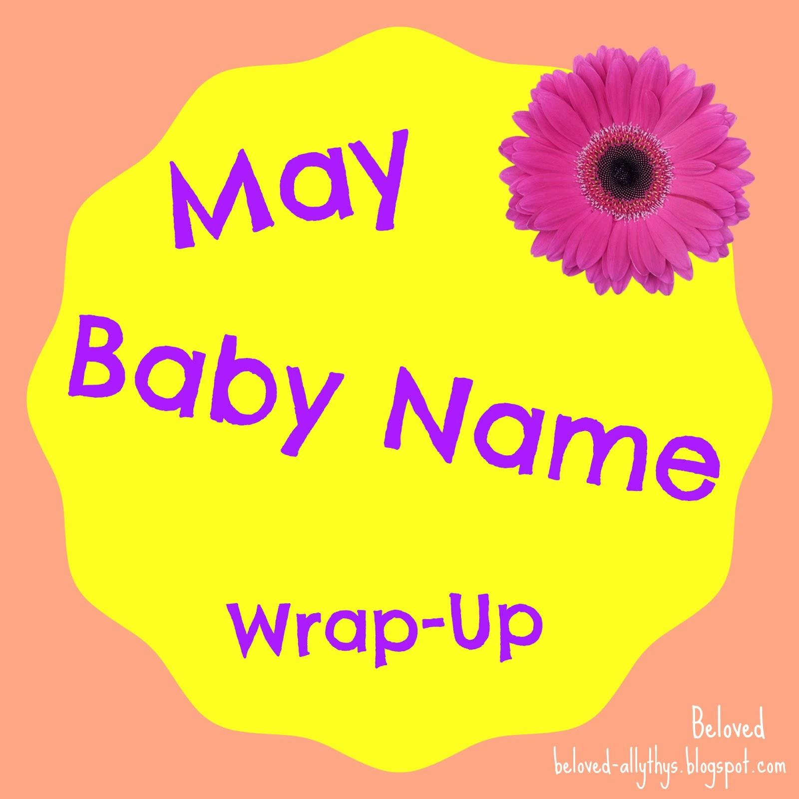 Beloved Baby Names: May\'s Baby Name Wrap Up