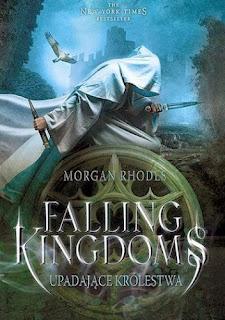 Morgan Rhodes - Upadające Królestwa