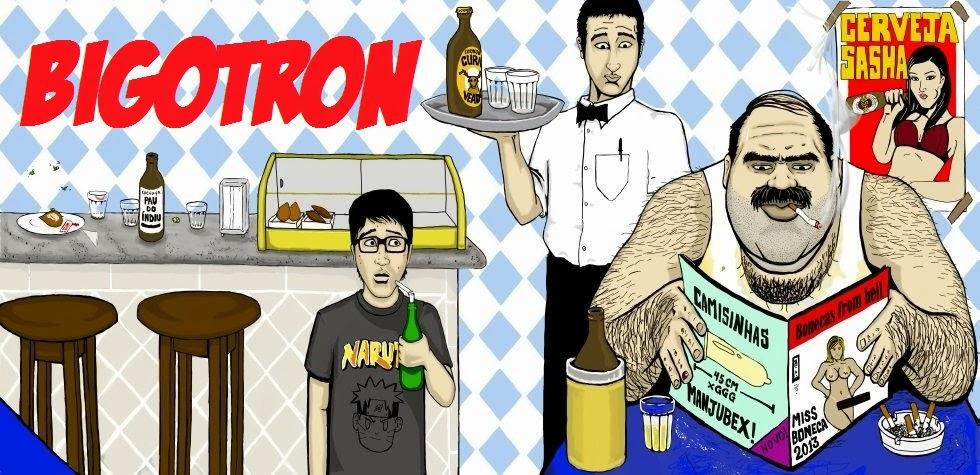 Bigotron