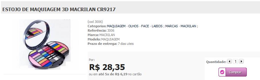 http://www.lindamargarida.com.br/ESTOJO-DE-MAQUIAGEM-3DMACRILAN-CR9217/prod-1883455/