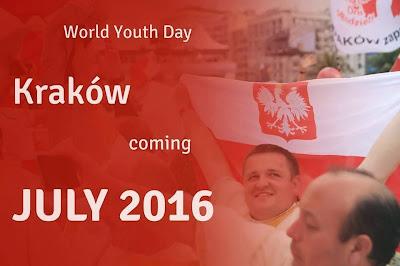 Next World Youth Day in Poland--KRAKOW 2016!!