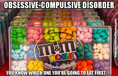 Obsessive Compulsive Disorder Funny M&Ms OCD Eat First
