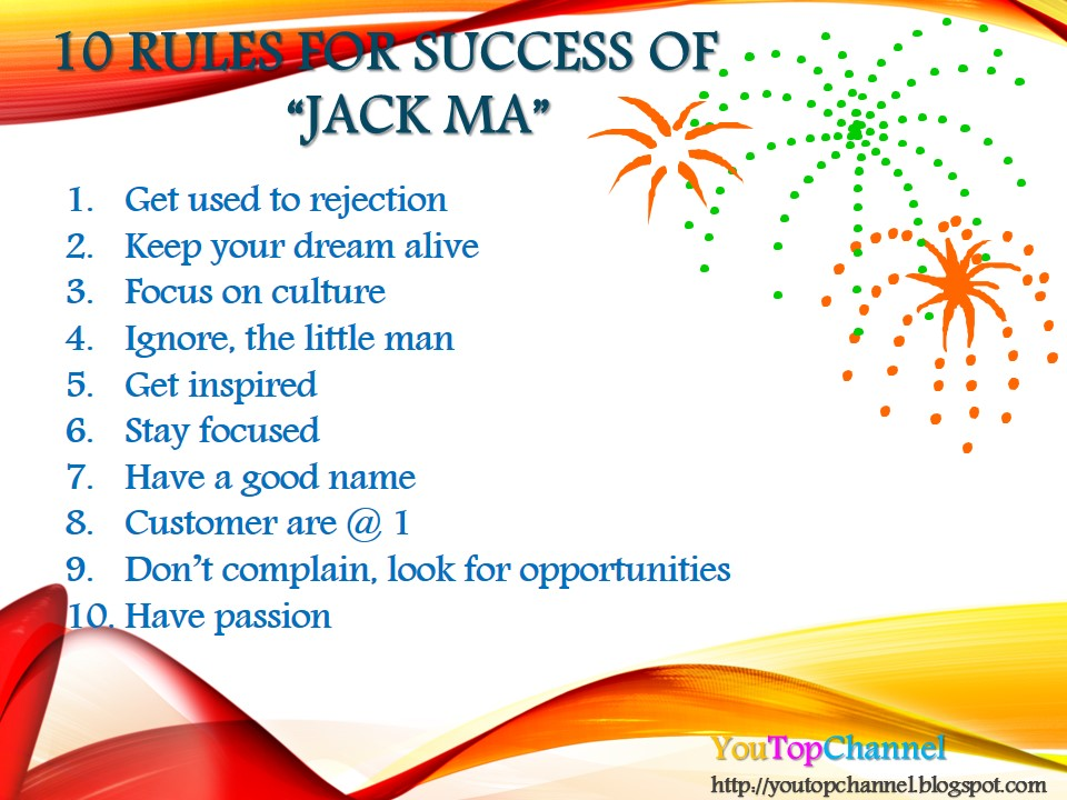 Hot News ពត ម នទ ន ច ត ត 10 Rules For Success Of Jack Ma