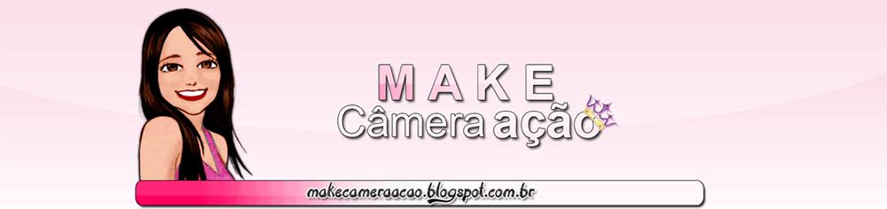 .:: Make Câmera Ação ::.