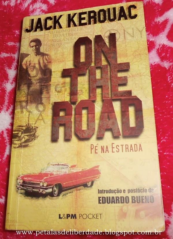 Capa do livro On the Road, pé na estrada, Jack Kerouac, geração beat, lpm pocket, kristen stewart, walter salles