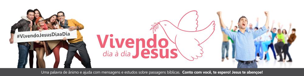Vivendo Jesus dia à dia