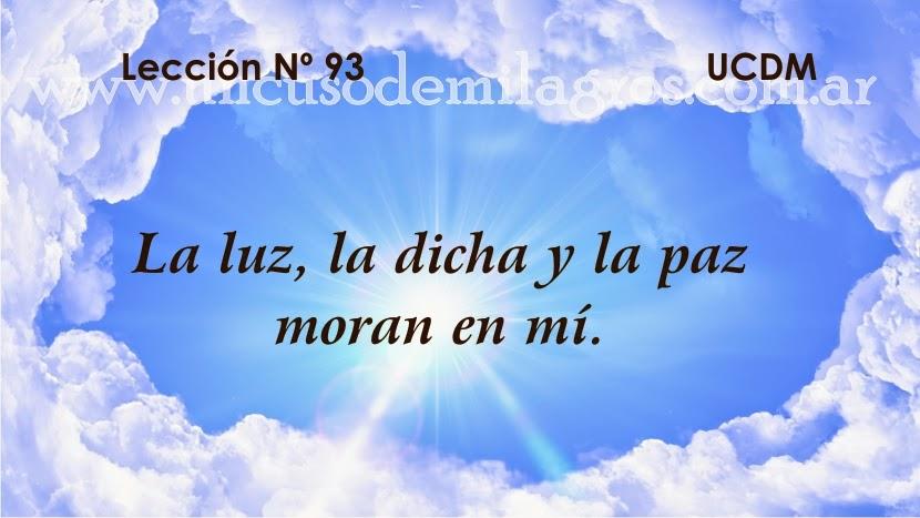 leccion 93 un curso de milagros