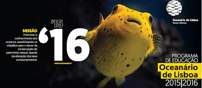 http://www.oceanario.pt/docs/oceanario_de_lisboa_programa_de_educacao_2015_2016.pdf