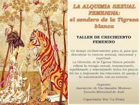 ALQUIMIA SEXUAL FEMENINA: EL SENDERO DE LA TIGRESA BLANCA