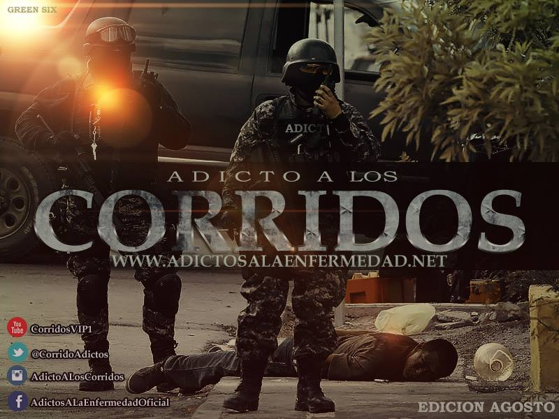 Los Mejores Corridos De Agosto - Adicto A Los Corridos Edicion Agosto 2013 - Descargar CD Album