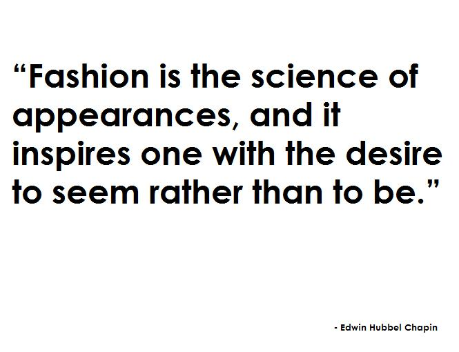 Quotes About Fashion And Style Quotesgram