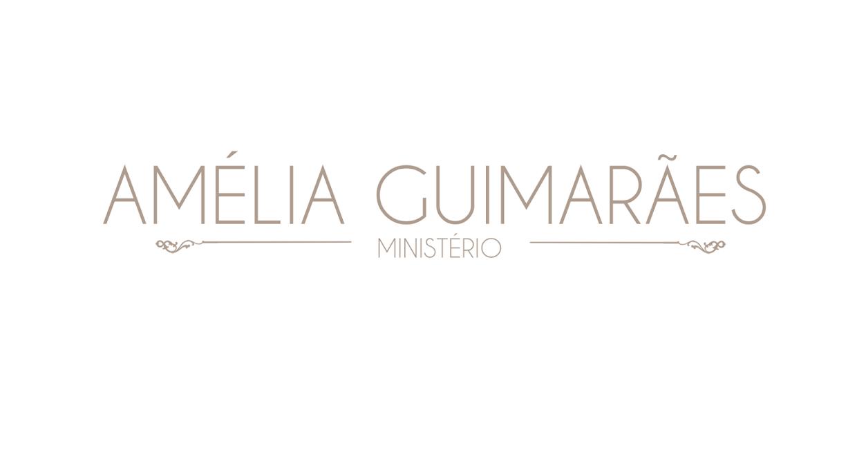 MINISTÉRIO AMÉLIA GUIMARÃES
