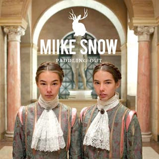 Miike Snow – Paddling Out Lyrics | Letras | Lirik | Tekst | Text | Testo | Paroles - Source: musicjuzz.blogspot.com