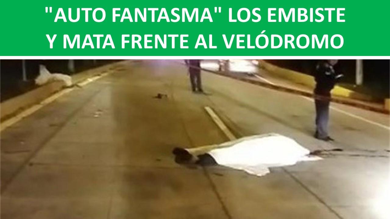 EMBISTE Y MATA FRENTE AL VELÓDROMO
