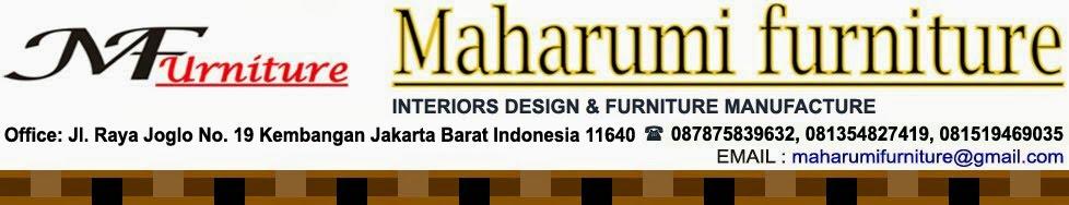 Maharumi Furniture - Workshop Custom Interior