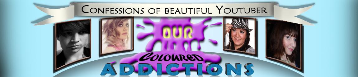 OurColouredAddictions