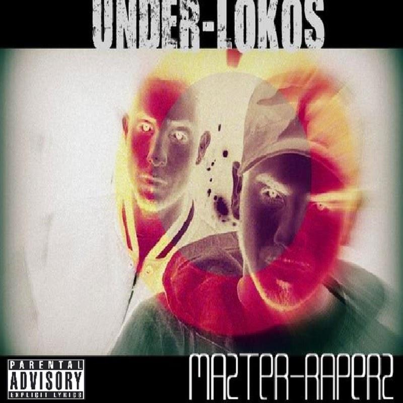 Under Lokos - Mazter-Raperz [2009]