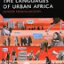 The Languages of Urban Africa by Fiona McLaughlin