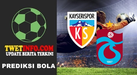 Prediksi Kayserispor vs Trabzonspor, Turkey 15-09-2015