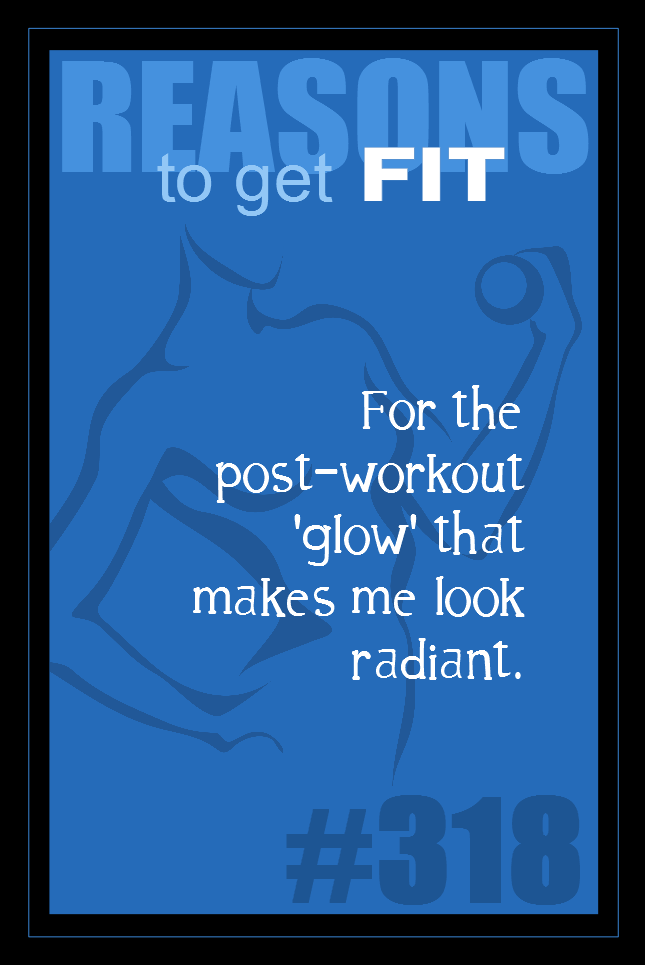 365 Reasons to Get Fit #318
