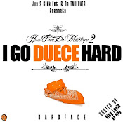 DA TAKEOVER PRESENTS......HARDFACE: I G0 DUECE HARD