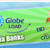 Globe Load via Banks