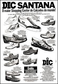 propaganda Shopping Center de Calçados DIC - 1978; sapato masculino anos 70;  moda anos 70; propaganda anos 70; história da década de 70; reclames anos 70; brazil in the 70s; Oswaldo Hernandez